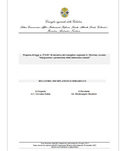 """Il 19 novembre 2019 il Consiglio regionale della Regione Calabria, con deliberazione n. 436, ha approvato all'unanimità la Legge regionale n. 41/2019 (""""integrazione e promozione della minoranza romanì"""